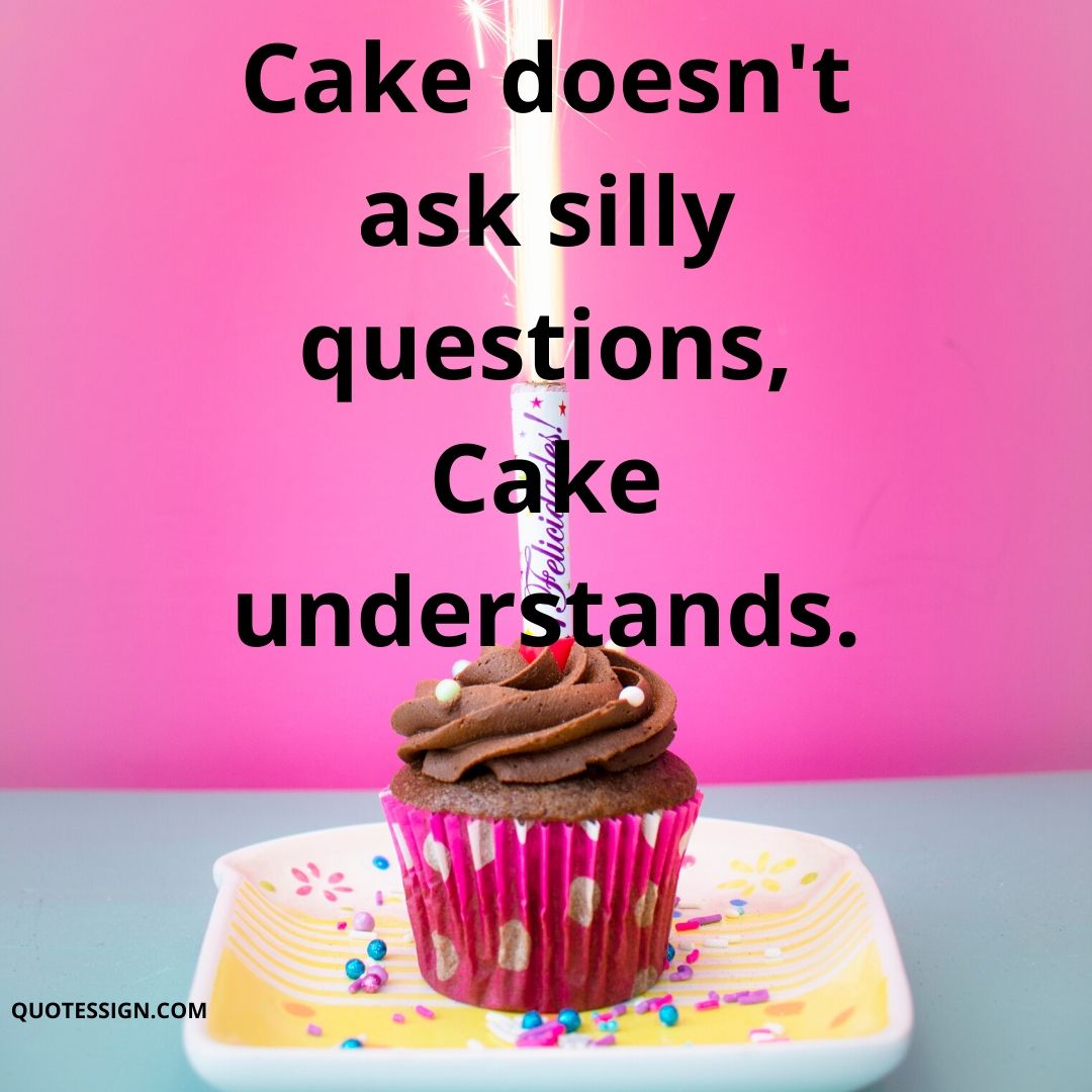 cakes funny sayings