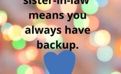 Quotes & Captions For Sister In Law With Images 2021
