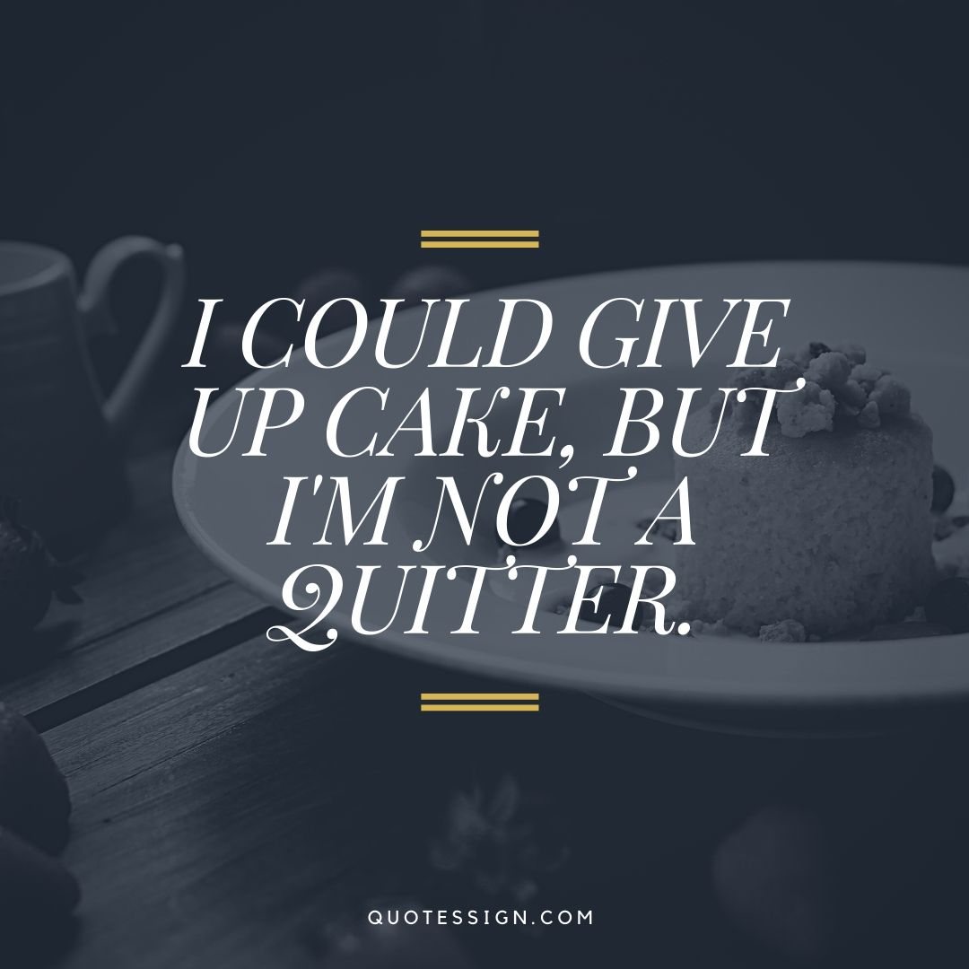 funny quote on cake