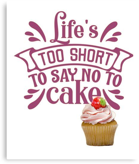 funny quote photo about cake