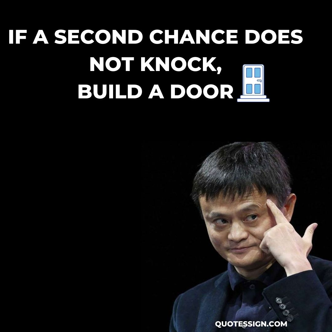 second chance quotes jack ma