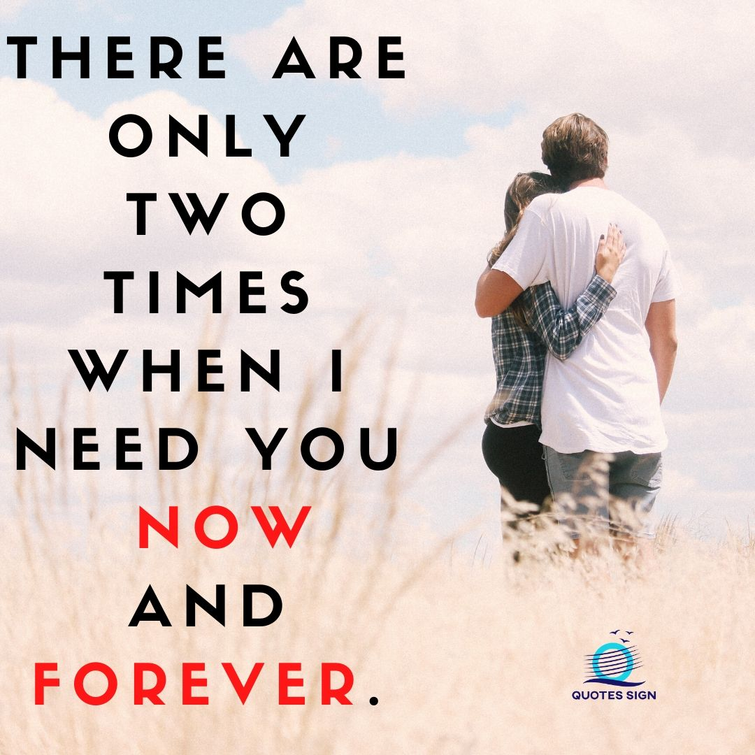 I need you quotes relationship