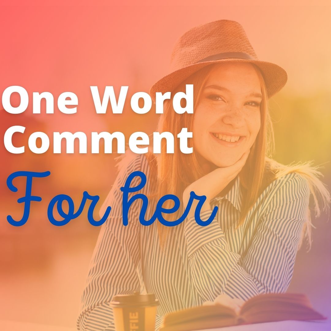 One Word Comment
